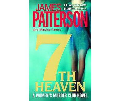 7th Heaven ( The Women's Murder Club) (Reprint) (Paperback) by James Patterson - image 1 of 1