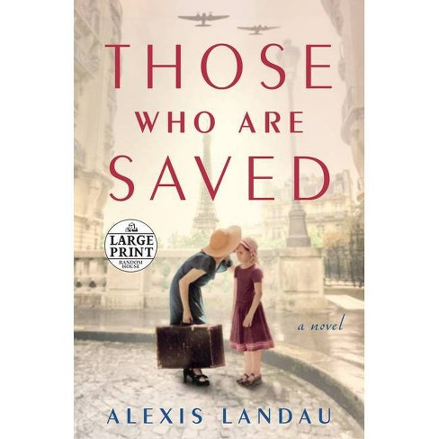 Those Who Are Saved - by  Alexis Landau (Paperback) - image 1 of 1
