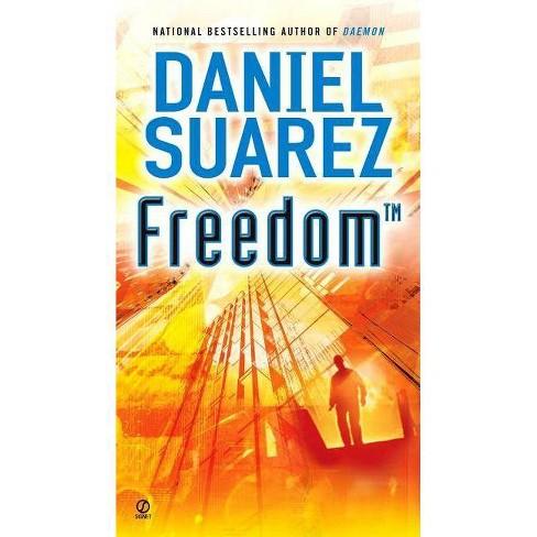 Freedom (Tm) - (Daemon) by  Daniel Suarez (Paperback) - image 1 of 1