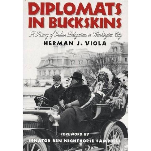 Diplomats in Buckskins - by  Herman J Viola (Paperback) - image 1 of 1