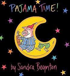 Pajama Time! (Hardcover)(Sandra Boynton)