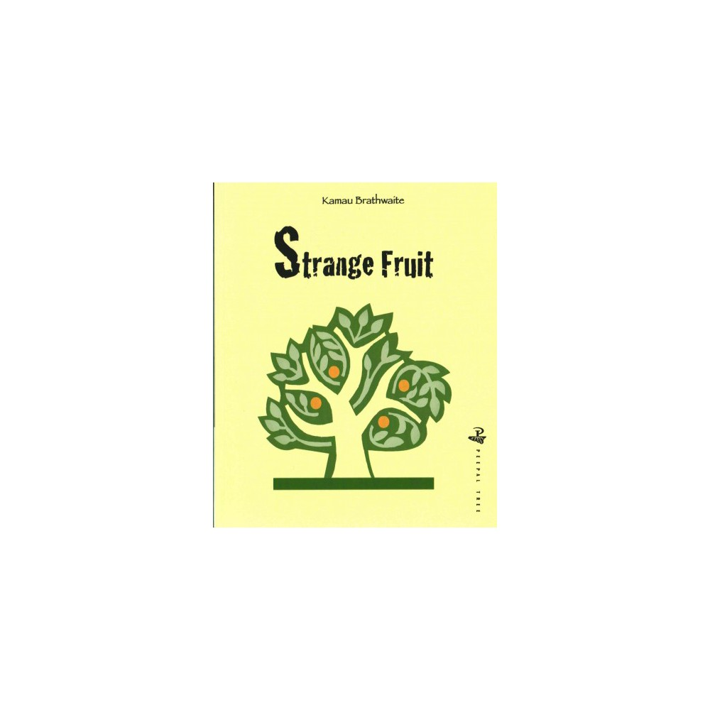 Strange Fruit (Paperback) (Kamau Brathwaite)