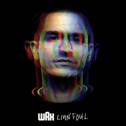 Wax - Livin Foul (CD) - image 1 of 1