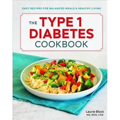 The Type 1 Diabetes Cookbook - by Laurie Block (Paperback)