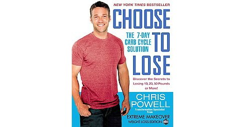 Choose to Lose (Reprint) (Paperback) by Chris Powell - image 1 of 1