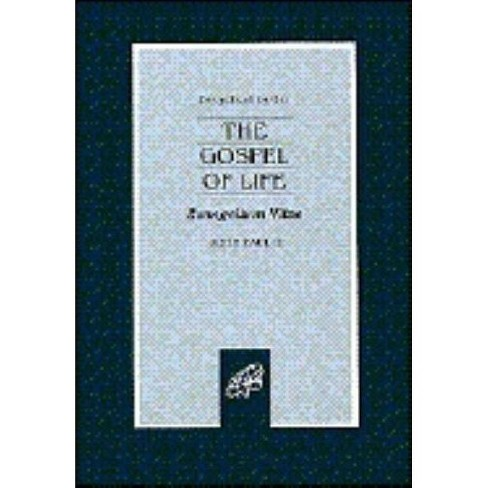 Gospel of Life - (Paperback) - image 1 of 1
