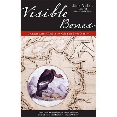 Visible Bones - by  Jack Nisbet (Paperback) - image 1 of 1