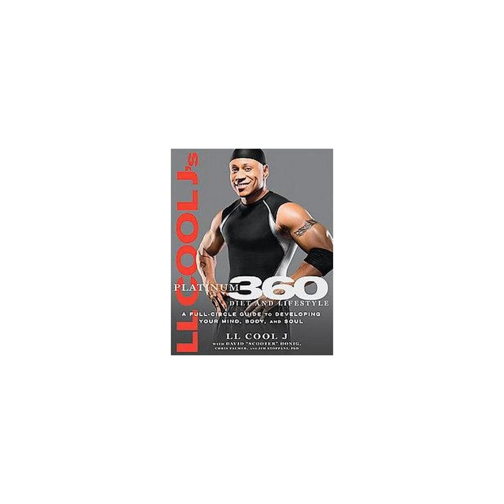 LL Cool J's Platinum 360 Diet and Lifest (Hardcover) by L.L. Cool J.
