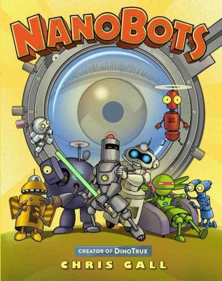 Nanobots (School And Library)(Chris Gall)