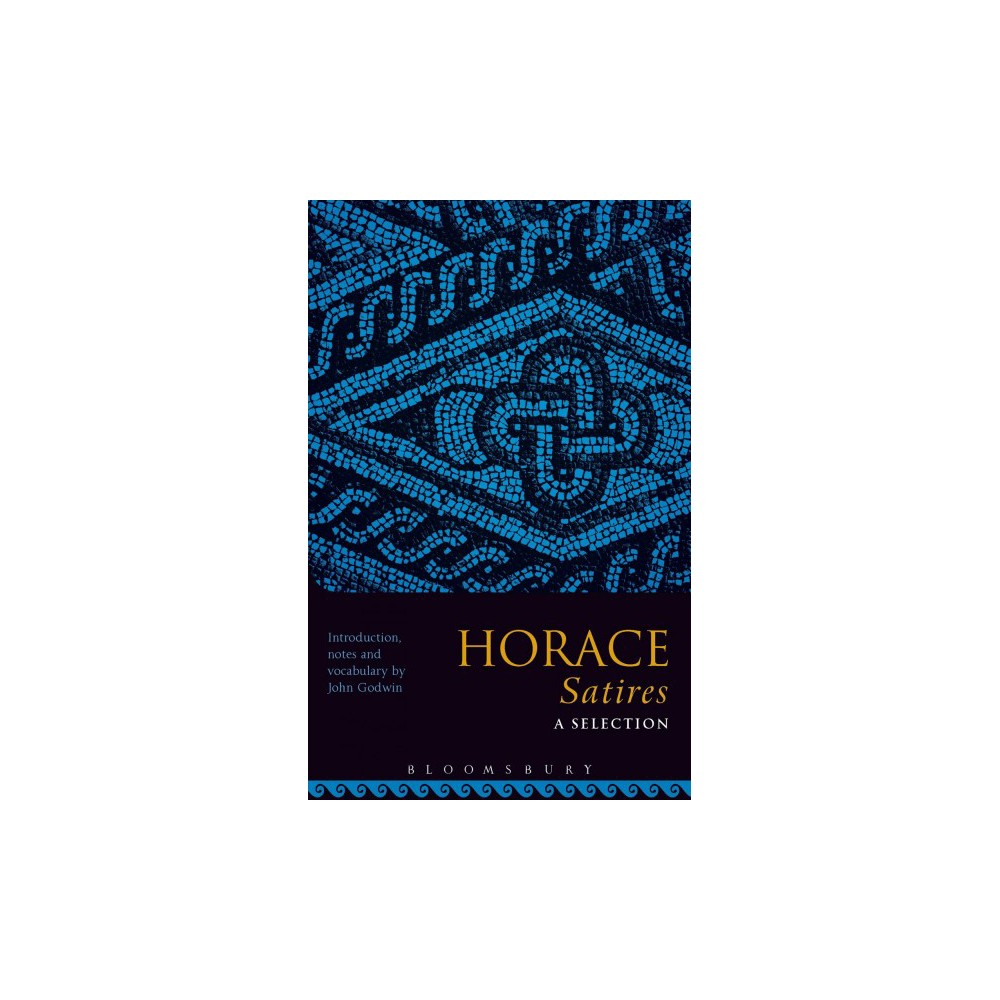 Horace Satires : A Selection - (Paperback)