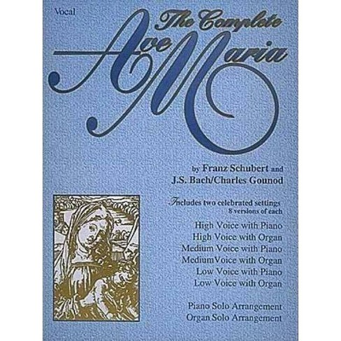 The Complete Ave Maria - (Paperback) - image 1 of 1