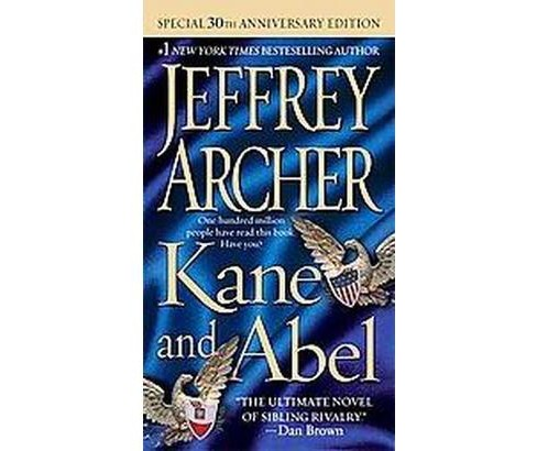 Kane & Abel (Anniversary) (Paperback) by Jeffrey Archer - image 1 of 1