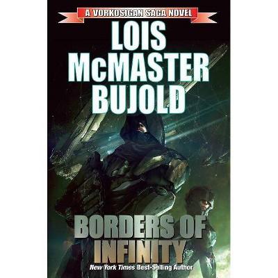 Borders of Infinity, 7 - (Vorkosigan Saga) by  Lois McMaster Bujold (Paperback)