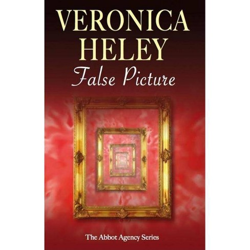 False Picture - (Severn House Large Print) by  Veronica Heley (Hardcover) - image 1 of 1