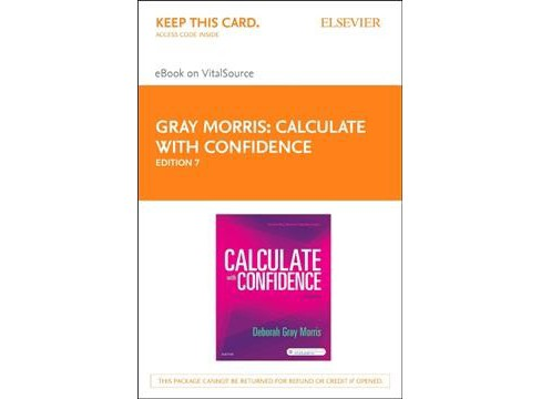 Calculate With Confidence - Elsevier Ebook on Vitalsource Retail Access Card (Hardcover) (Deborah C. - image 1 of 1
