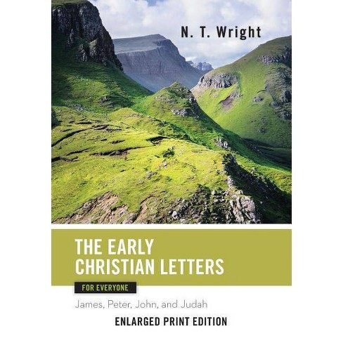 Early Christian Letters for Everyone - (New Testament for Everyone) by  N T Wright (Paperback) - image 1 of 1
