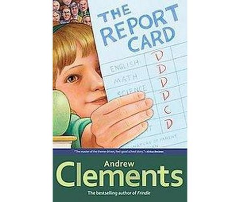 Report Card (Reprint) (Paperback) (Andrew Clements) - image 1 of 1