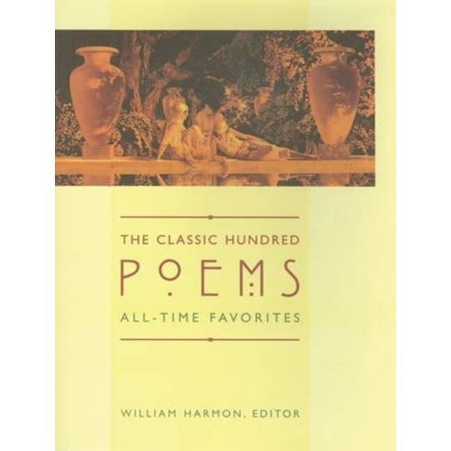 The Classic Hundred Poems - 2nd Edition by William Harmon (Paperback)