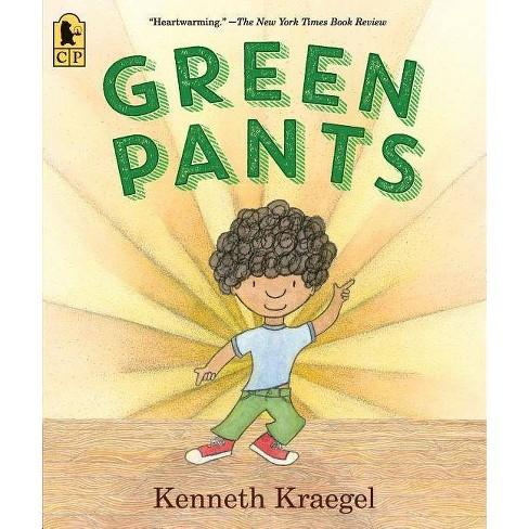 Green Pants - by  Kenneth Kraegel (Paperback) - image 1 of 1