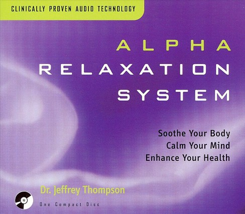 Jeffrey dr thompson - Alpha relaxation system (CD) - image 1 of 3