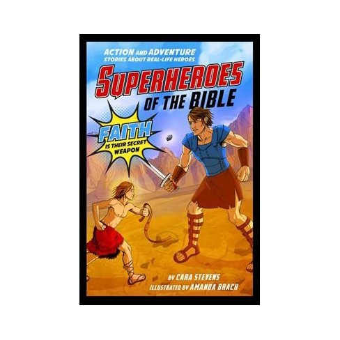 superheroes of the bible action and adventure stories about real life heroes