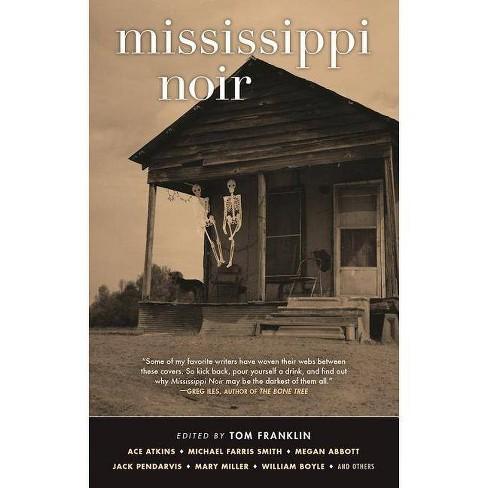Mississippi Noir - (Akashic Noir) (Paperback) - image 1 of 1