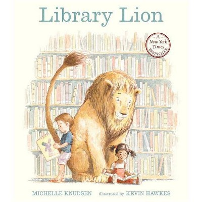 Library Lion - by Michelle Knudsen (Paperback)