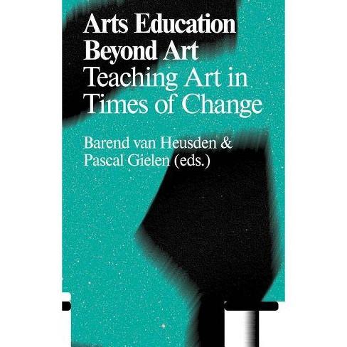 Arts Education Beyond Art - (Paperback) - image 1 of 1