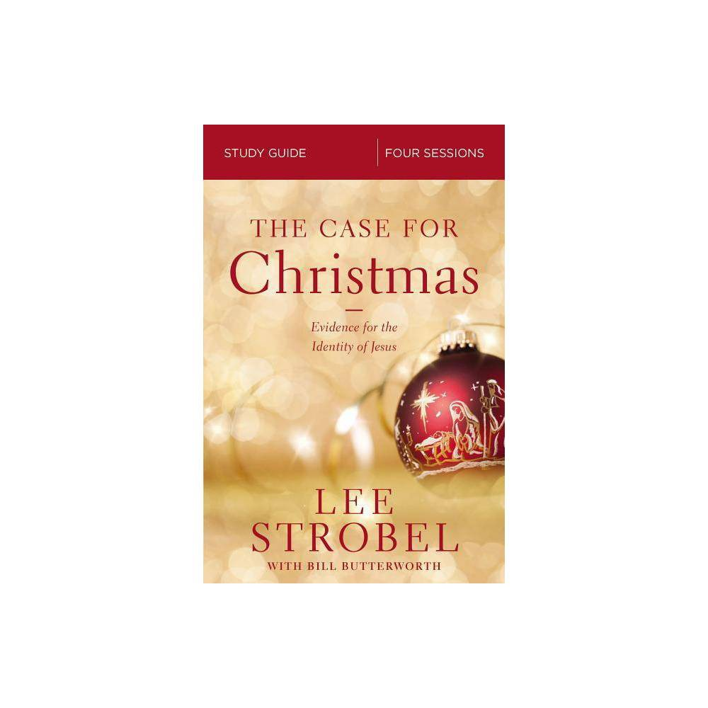 The Case For Christmas Study Guide By Lee Strobel Paperback