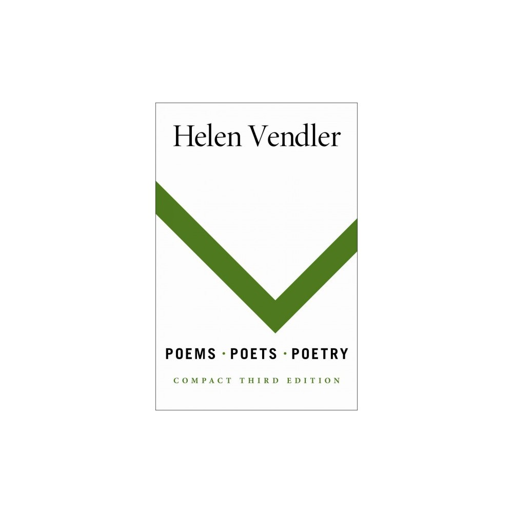 Poems, Poets, Poetry : An Introduction and Anthology - by Helen Hennessy Vendler (Paperback)