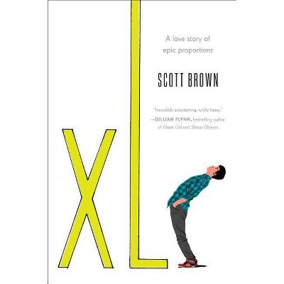 Xl -  by Scott Brown (Hardcover)