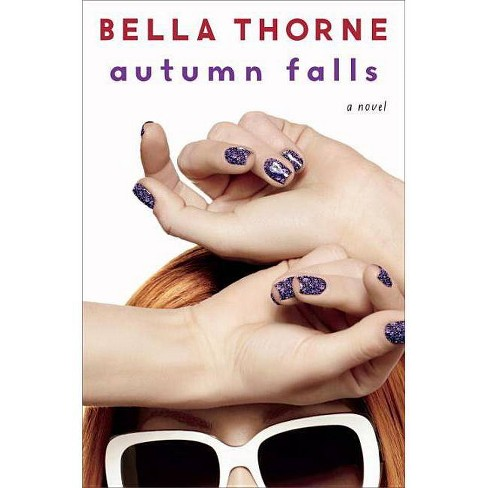 Autumn Falls (Hardcover) by Bella Thorne - image 1 of 1
