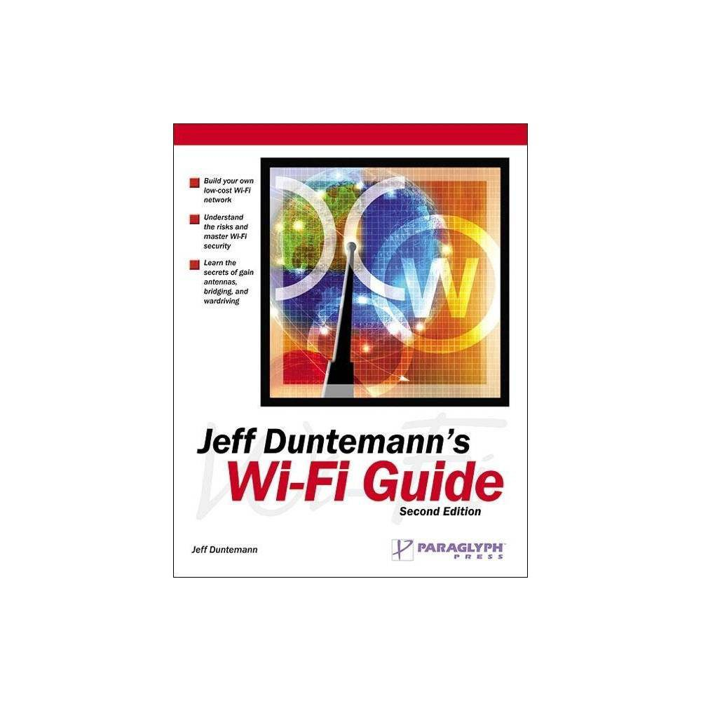 Jeff Duntemann's Wi-Fi Guide - 2 Edition (Paperback) Introduces wireless network design and development, covering topics including interface cards, access points, ISPs, security, and amplifiers, from point of purchase to installation.