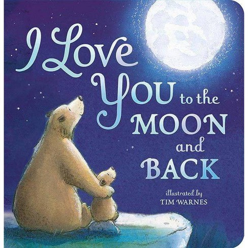 I Love You to the Moon and Back by Amelia Hepworth (Board Book) - image 1 of 1