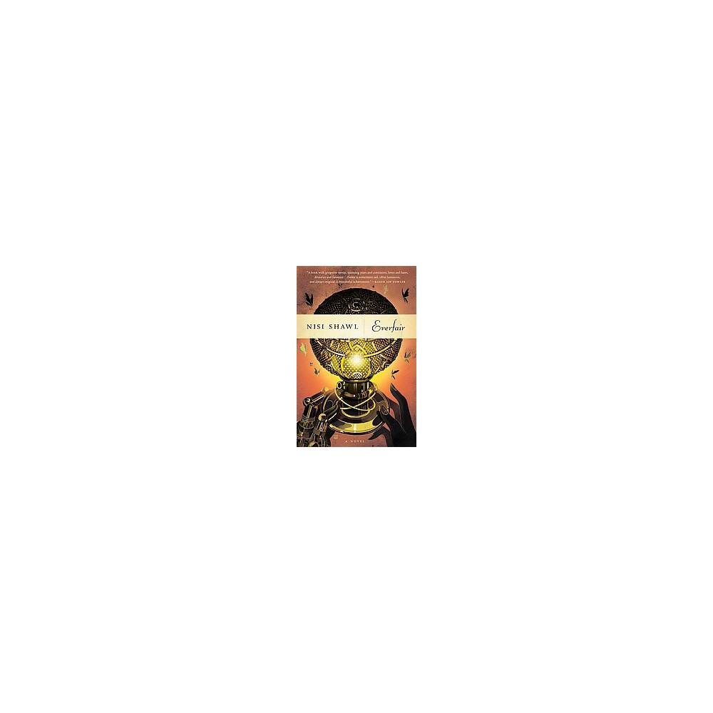 Everfair (Hardcover) (Nisi Shawl)