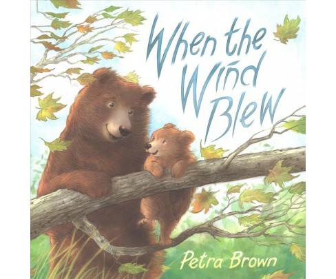When the Wind Blew (School And Library) (Petra Brown) - image 1 of 1