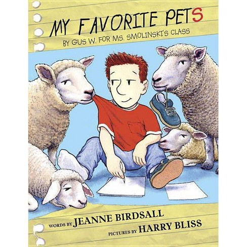 My Favorite Pets - by  Jeanne Birdsall (Hardcover) - image 1 of 1