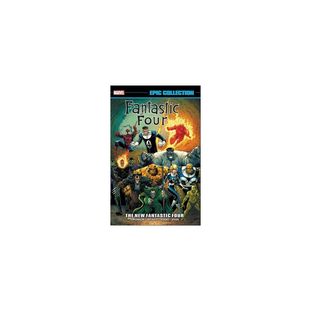 Fantastic Four Epic Collection 21 : The New Fantastic Four - (Paperback)