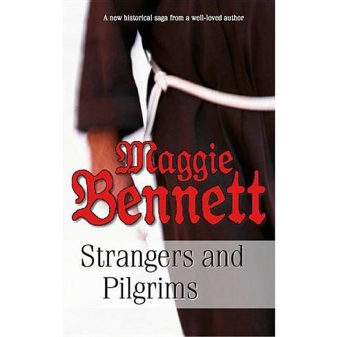 Strangers and Pilgrims - by  Maggie Bennett (Hardcover) - image 1 of 1