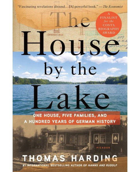 House by the Lake : One House, Five Families, and a Hundred Years of German History - Reprint - image 1 of 1