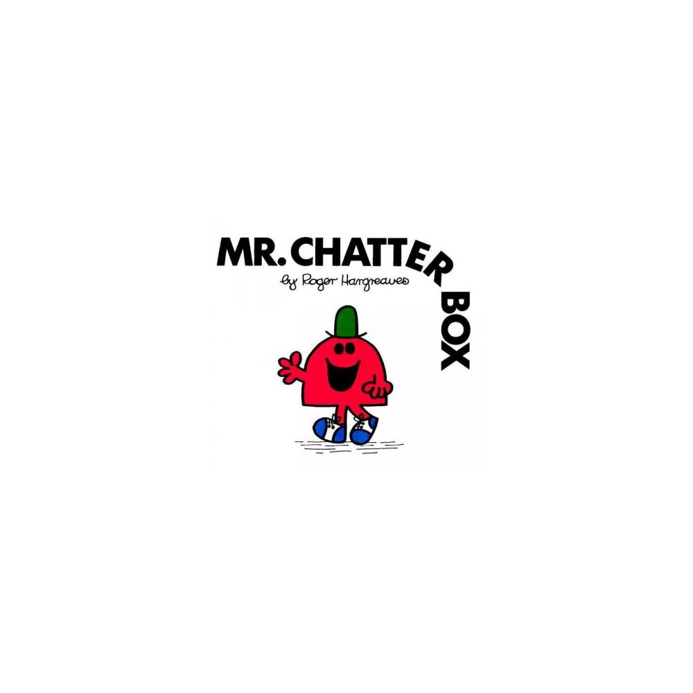 Mr. Chatterbox ( Mr Men&Little Miss) (Paperback)