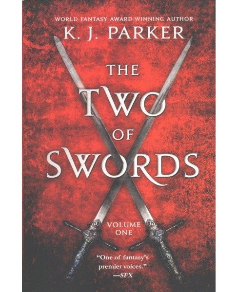 Two of Swords -  (Two of Swords) by K. J. Parker (Paperback) - image 1 of 1