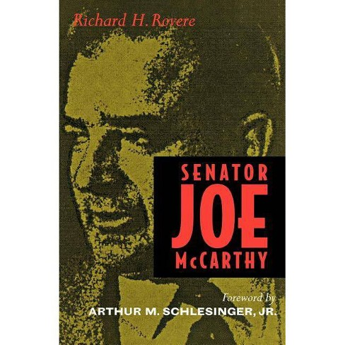 Senator Joe McCarthy - by  Richard H Rovere (Paperback) - image 1 of 1