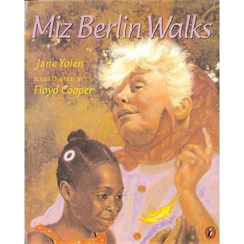 Miz Berlin Walks - by  Jane Yolen (Paperback) - image 1 of 1