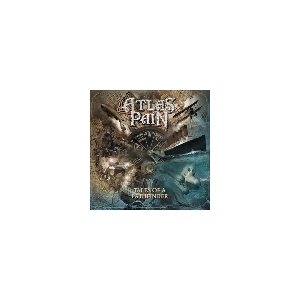 Atlas Pain - Tales Of A Pathfinder (CD)