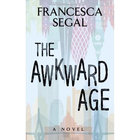 awkward age large print by francesca segal target