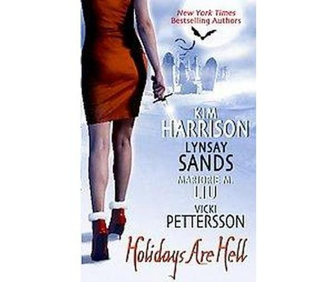 Holidays Are Hell (Paperback) by Kim Harrison - image 1 of 1