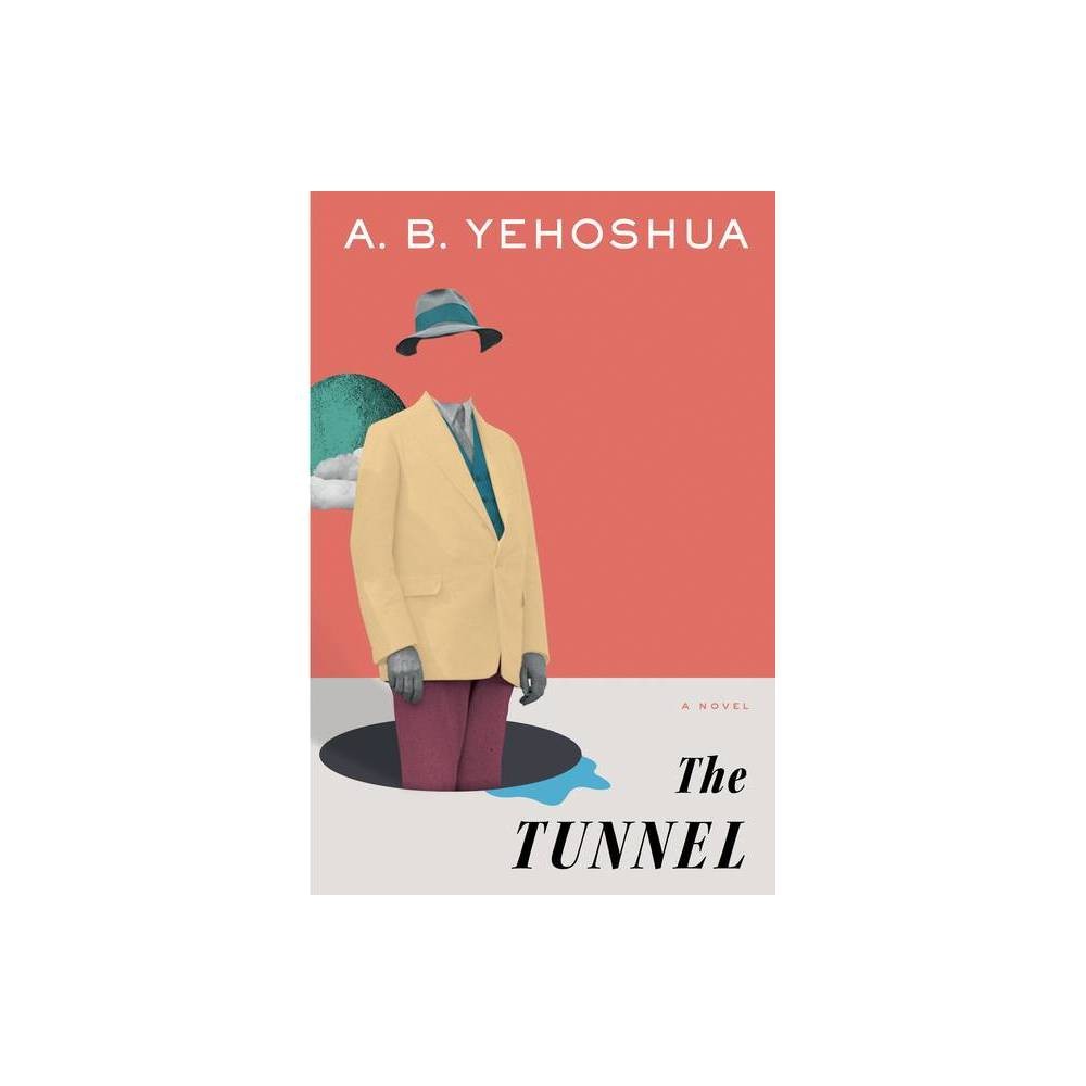 The Tunnel By A B Yehoshua Paperback