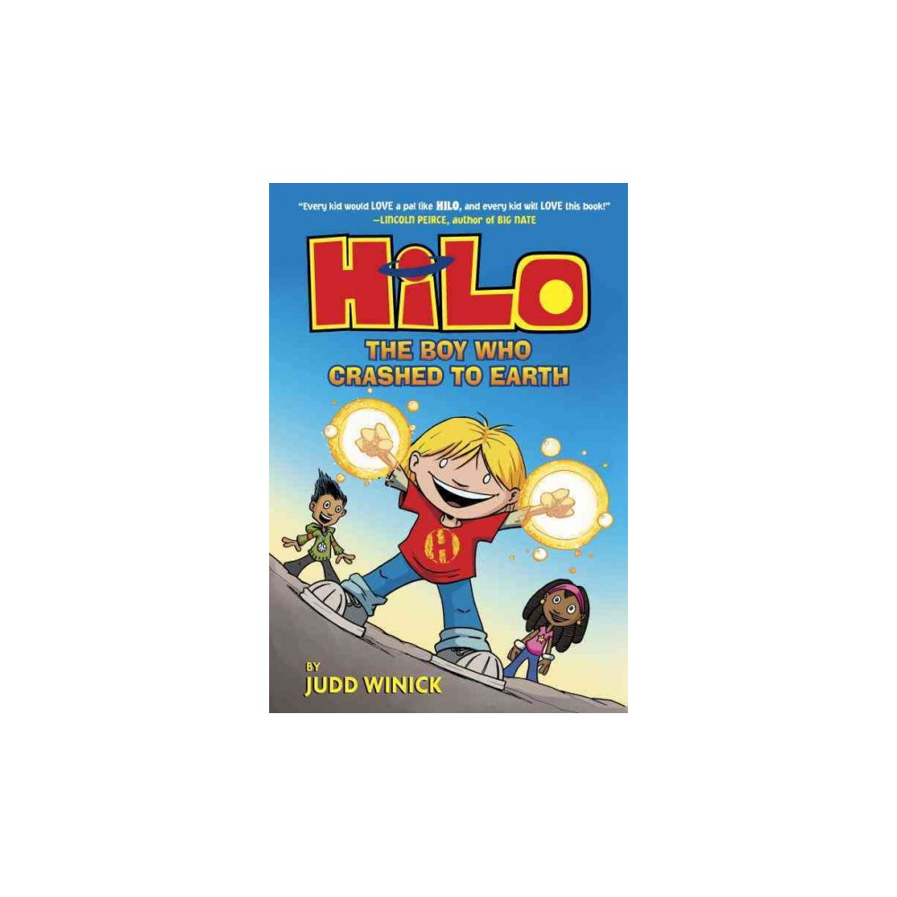 Hilo 1 : The Boy Who Crashed to Earth (Library) (Judd Winick)