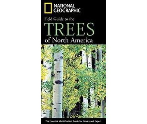 National Geographic Field Guide to the Trees of North America (Paperback) (Keith Rushforth & Charles - image 1 of 1